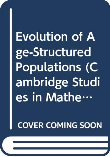 9780521230452: Evolution of Age-Structured Populations (Cambridge Studies in Mathematical Biology)