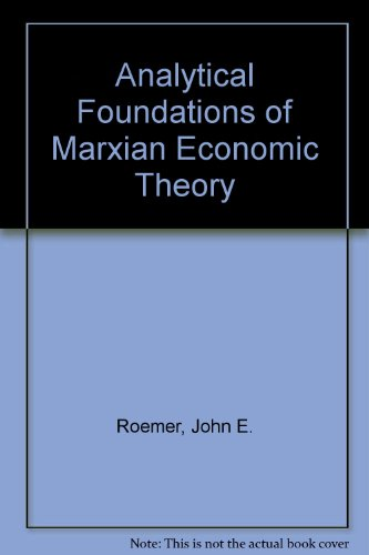 9780521230476: Analytical Foundations of Marxian Economic Theory