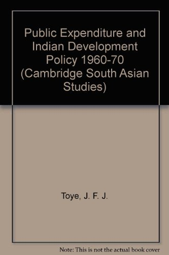 9780521230810: Public Expenditure and Indian Development Policy 1960-70 (Cambridge South Asian Studies)