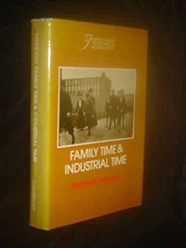 9780521230940: Family Time and Industrial Time (Interdisciplinary Perspectives on Modern History)