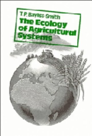 9780521231251: The Ecology of Agricultural Systems (Cambridge Topics in Geography)