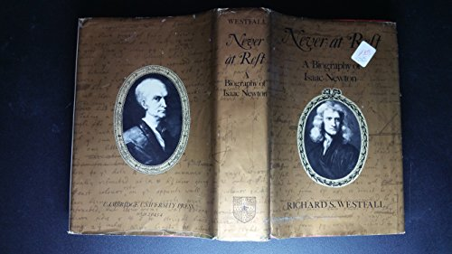 9780521231435: Never at Rest: A Biography of Isaac Newton