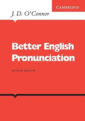 9780521231527: Better English Pronunciation