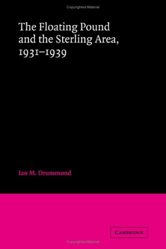 9780521231657: The Floating Pound and the Sterling Area: 1931-1939