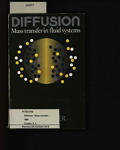 9780521231718: Diffusion: Mass Transfer in Fluid Systems