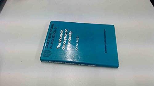 9780521231763: The Phonetic Description of Voice Quality (Cambridge Studies in Linguistics)