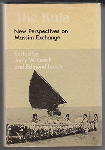 9780521232012: The Kula: New Perspectives on Massim Exchange