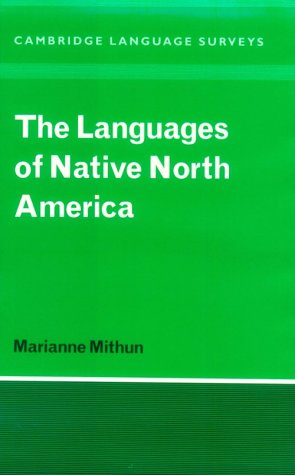 9780521232289: The Languages of Native North America (Cambridge Language Surveys)