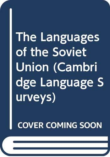 9780521232302: The Languages of the Soviet Union (Cambridge Language Surveys)
