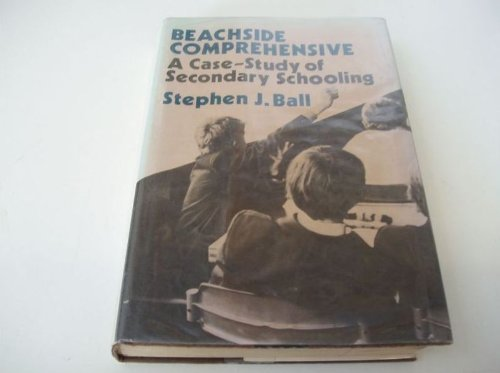 9780521232388: Beachside Comprehensive: A Case-Study of Secondary Schooling