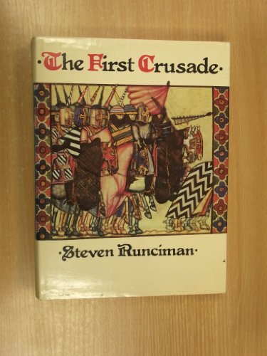 THE FIRST CRUSADE.