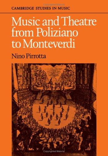 9780521232593: Music and Theatre from Poliziano to Montiverdi (Cambridge Studies in Music)