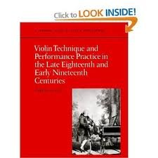 9780521232791: Violin Technique and Performance Practice in the Late Eighteenth and Early Nineteenth Centuries (Cambridge Musical Texts and Monographs)