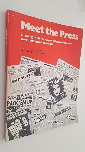 9780521232869: Meet the Press: Reading Skills for the Upper-intermediate and More Advanced Students