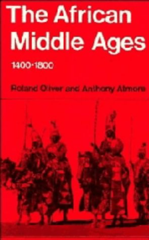9780521233019: The African Middle Ages, 1400-1800