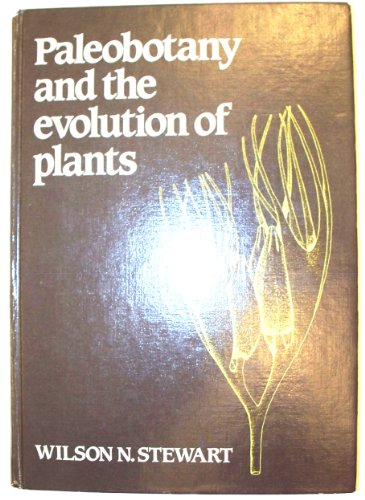 9780521233156: Paleobotany and the Evolution of Plants