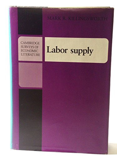 9780521233262: Labor Supply (Cambridge Surveys of Economic Literature)