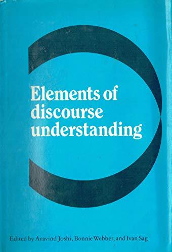 Elements of Discourse Understanding