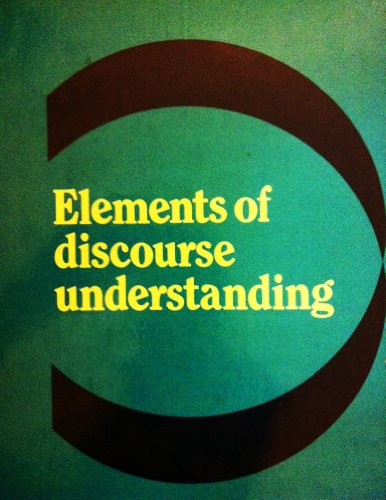 Elements of Discourse Understanding: Aravind K. Joshi