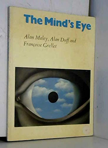 The Mind's Eye Student's book: Using Pictures: Maley, Alan, Duff,