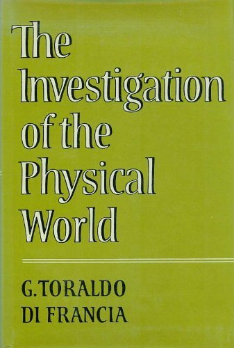 9780521233385: The Investigation of the Physical World