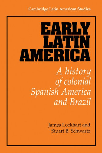 9780521233446: Early Latin America: A History of Colonial Spanish America and Brazil