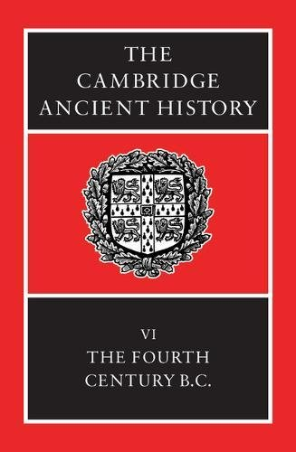 9780521233484: The Cambridge Ancient History, Volume 6: The Fourth Century BC