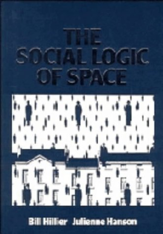 9780521233651: The Social Logic of Space