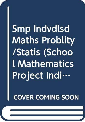 9780521233675: Smp Indvdlsd Maths Problity/Statis: Probability and Statistics (School Mathematics Project Individualised Mathematics)