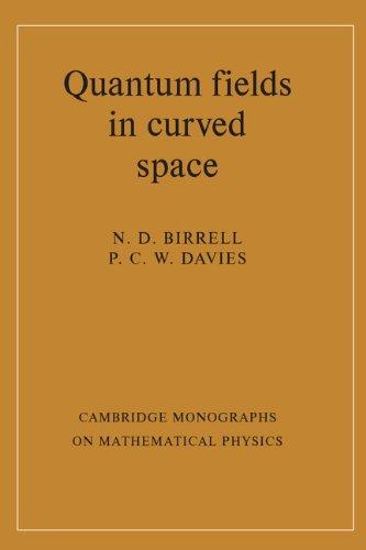 9780521233859: Quantum Fields in Curved Space
