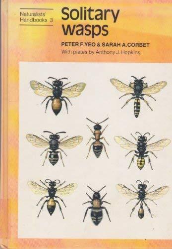 9780521233873: Solitary Wasps (Naturalists' Handbooks)