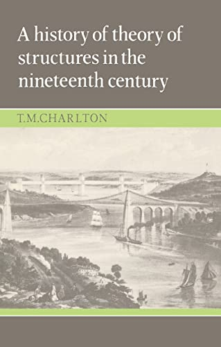 9780521234191: A History of the Theory of Structures in the Nineteenth Century