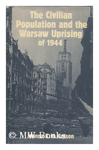 9780521234214: The Civilian Population and the Warsaw Uprising of 1944
