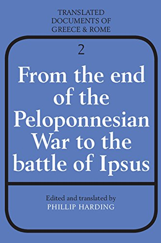 9780521234351: From the End of the Peloponnesian War to the Battle of Ipsus (Translated Documents of Greece and Rome)