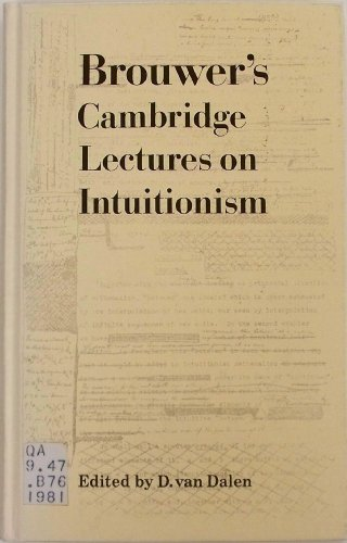 9780521234412: Brouwer's Cambridge Lectures on Intuitionism