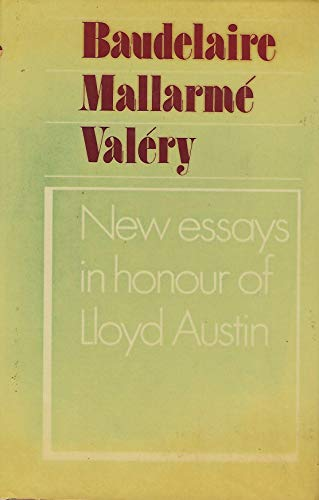 9780521234436: Baudelaire Mallarm� and Val�ry: New Essays in Honour of Lloyd Austin