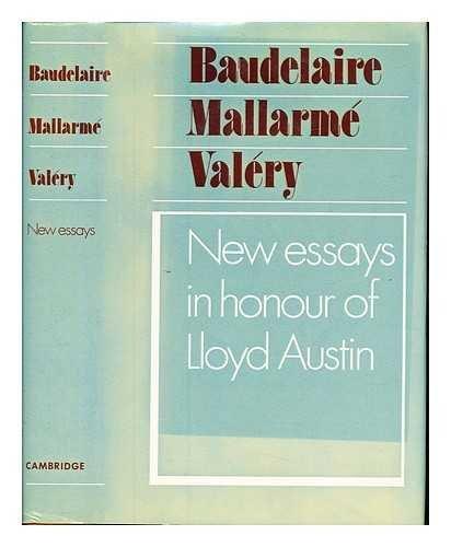 9780521234436: Baudelaire Mallarmé and Valéry: New Essays in Honour of Lloyd Austin