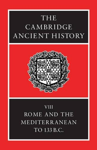 9780521234481: The Cambridge Ancient History, Volume 8: Rome and the Mediterranean to 133 BC