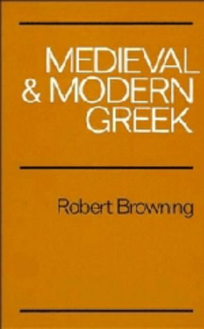 9780521234887: Medieval and Modern Greek