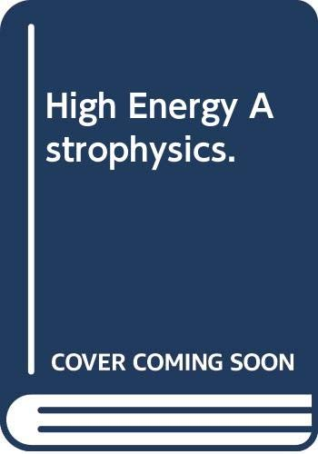 9780521235136: High Energy Astrophysics: Volume 3