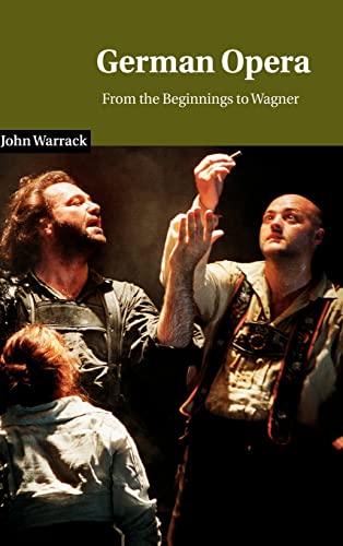 9780521235327: German Opera Hardback: From the Beginnings to Wagner (Cambridge Studies in Opera)