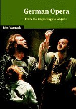 9780521235327: German Opera: From the Beginnings to Wagner