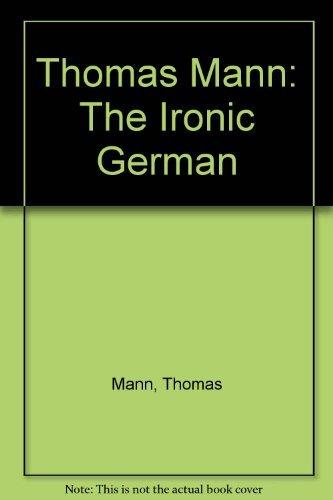 9780521235464: Thomas Mann: The Ironic German