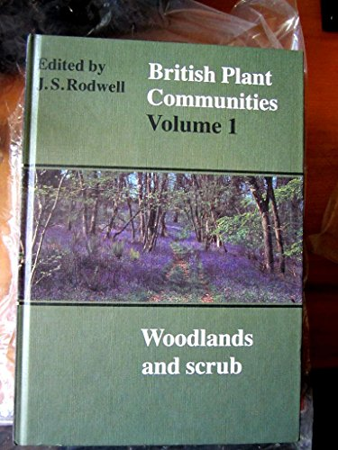 9780521235587: 001: British Plant Communities: Volume 1, Woodlands and Scrub