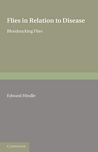 9780521235648: Flies in Relation to Disease: Bloodsucking Flies (Cambridge Public Health Series)