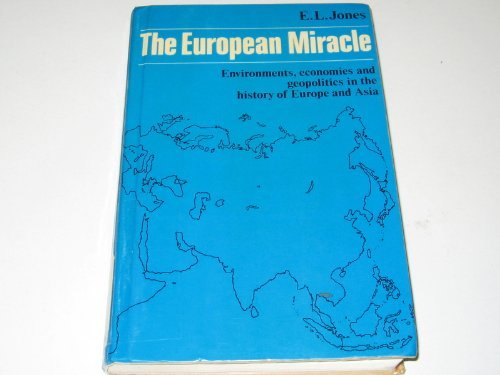9780521235884: The European Miracle: Environments, economies and geopolitics in the history of Europe and Asia