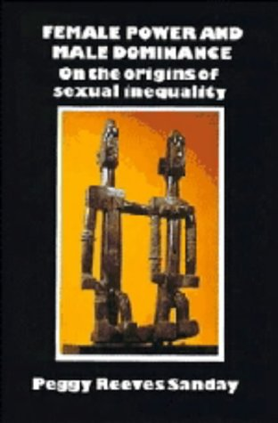 9780521236188: Female Power and Male Dominance: On the Origins of Sexual Inequality