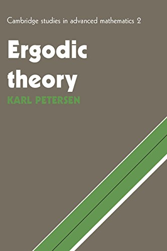 Ergodic Theory (Cambridge Studies in Advanced Mathematics): Petersen, Karl E.