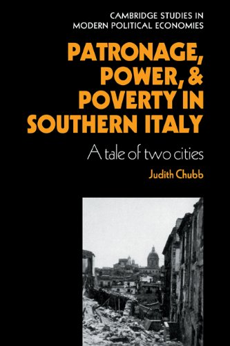 9780521236379: Patronage, Power and Poverty in Southern Italy Hardback: A Tale of Two Cities (Cambridge Studies in Modern Political Economies)