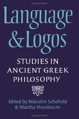 zum 60. Geburtstag. Language and Logos. Studies in ancient Greek philosophy. Hrsg. v. Malcolm Sch...